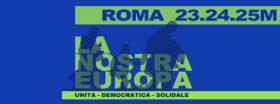 """La Coalizione italiana """"La Nostra Europa"""" e le iniziative per il 25 marzo"""